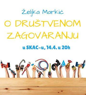 Tribina u SKAC-u o društvenom zagovaranju: predavač dr. Željka Markić