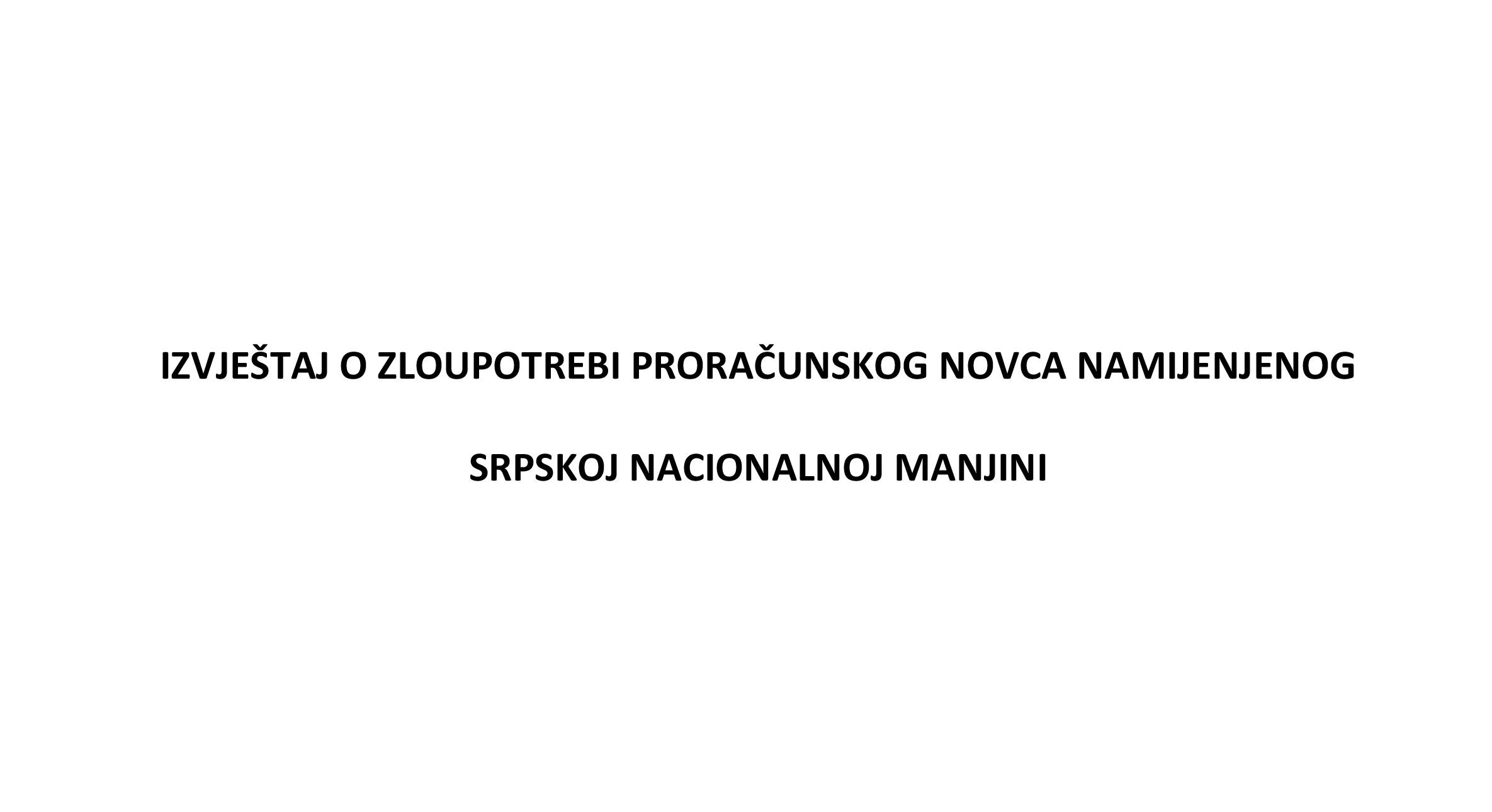 Pročitajte Izvještaj U ime obitelji o zloupotrebi proračunskog novca namijenjenog srpskoj nacionalnoj manjini