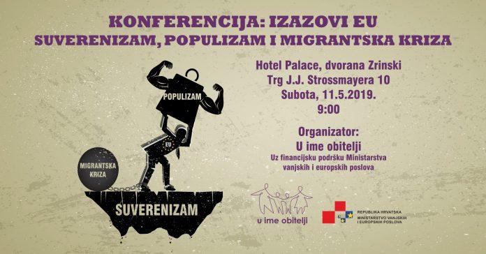 U ime obitelji organizira konferenciju o suverenizmu, populizmu i migracijama – 11.5. u Zagrebu