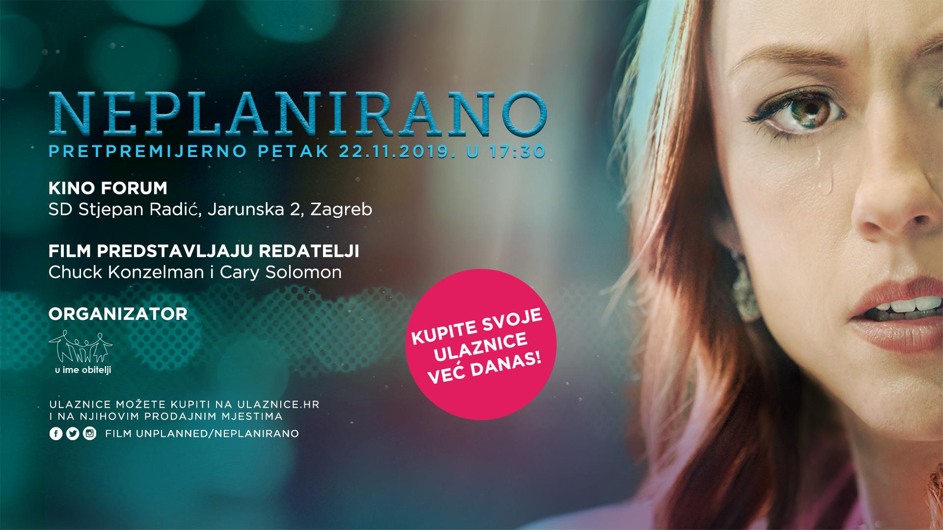 Pretpremijera i gostovanje redatelja filma 'Neplanirano' – prvi put u Zagrebu 22.11.